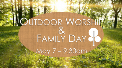 Outdoor Worship and Family Day