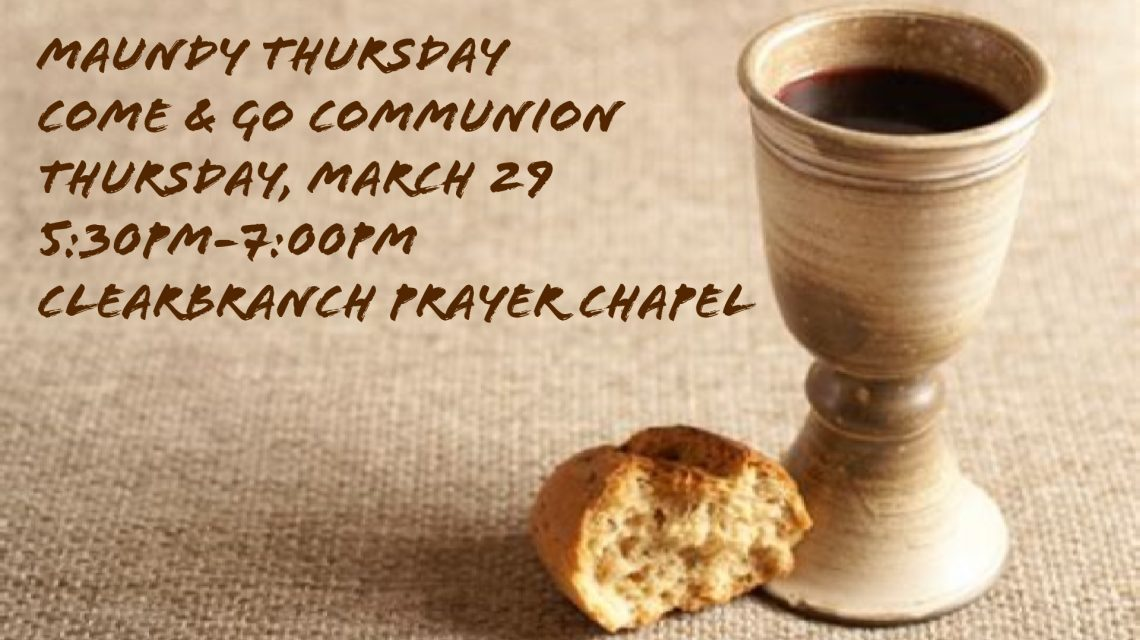 Maundy Thursday Communion