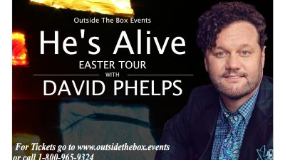 He's Alive Tour with David Phelps