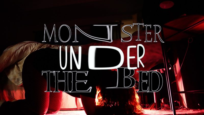 SERMON SERIES:  Monster Under The Bed